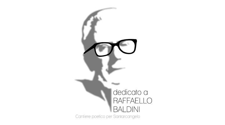 Dedicato a Raffaello Baldini_cantiere poetico per Santarcangelo