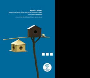 Nobiltà e Miseria - presente e futuro delle residenze creative in Italia - copertina libro